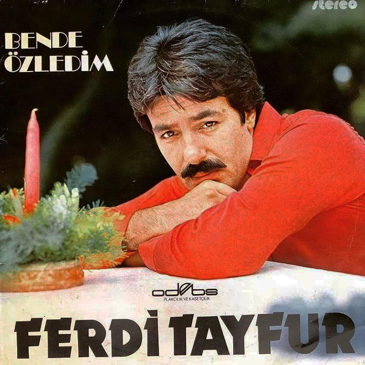 Ferdi Tayfur'un 1975 – 1985 Yılları Arasında Çıkardığı Albümler – 2