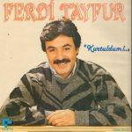 Ferdi Tayfur'un 1975 – 1985 Yılları Arasında Çıkardığı Albümler – 4